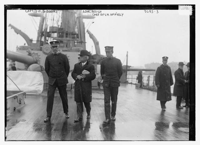Capt. J.H. Gibbons, Adm. Boush, Chief officer McNeely