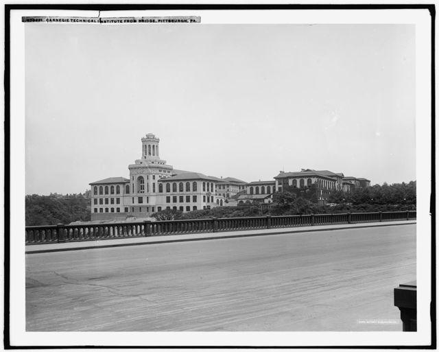 Carnegie Technical Institute from bridge, Pittsburgh, Pa.