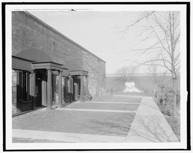 Casement [i.e. casemate] where Jefferson Davis was imprisoned, Fort Monroe, Va.