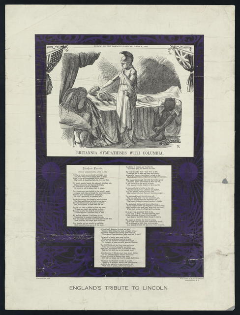 England's tribute to Lincoln [wood engraving from Punch, or the London Charivari, May 6, 1865, entitled Britannia sympathizes with Columbia; followed by a poem entitled Abraham Lincoln foully assassinated, April 14, 1865]