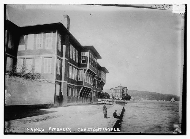 French Embassy - Constantinople