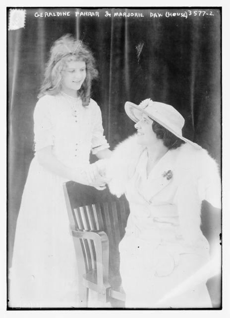 Geraldine Farrar & Marjorie Daw (House)