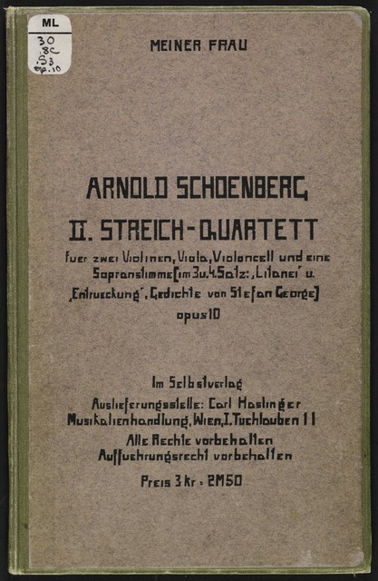 """II. Streich-Quartett für zwei Violinen, Viola, Violoncell, und eine Sopranstimme (im 3. u. 4. Satz: """"Litanei"""" u. """"Entrueckung."""""""