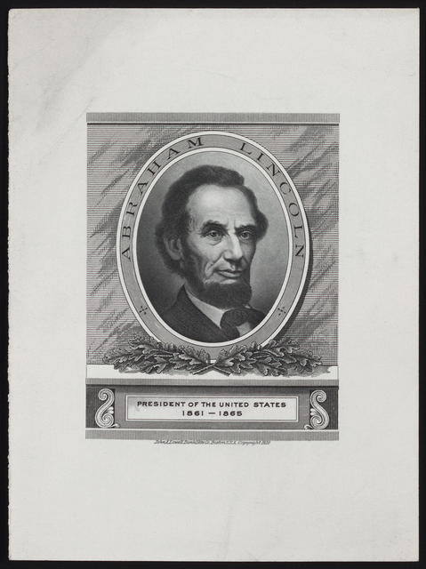[Lowell Bank Note Company portrait of Abraham Lincoln.]