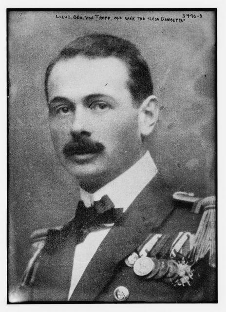 Lt. Geo Von Tropp, who sank the LEON GAMBETTA