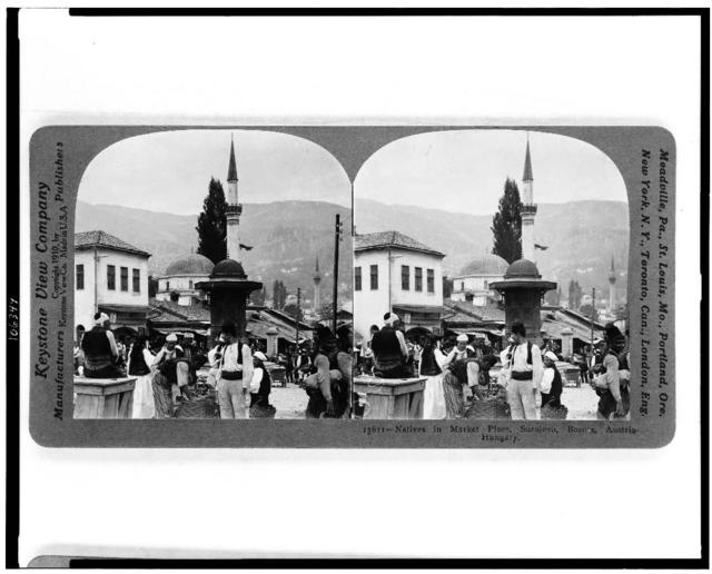 Natives in market place, Sarajevo, Bosnia, Austria-Hungary