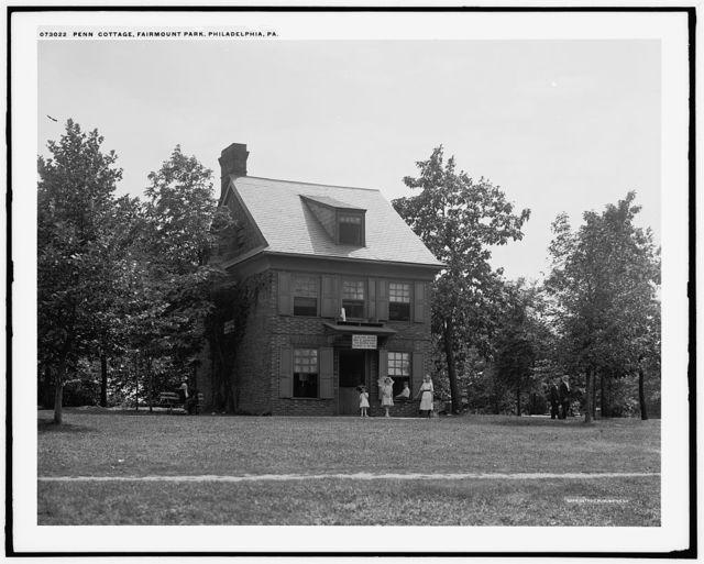 Penn cottage, Fairmount Park, Philadelphia, Pa.