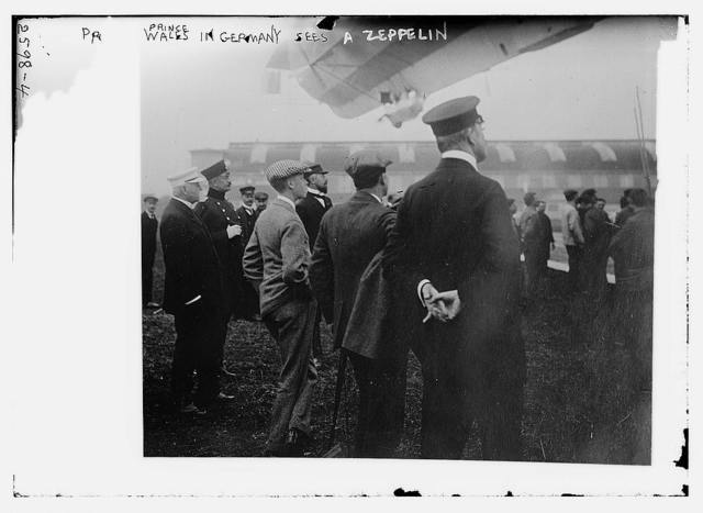 Prince of Wales in Germany sees a Zeppelin
