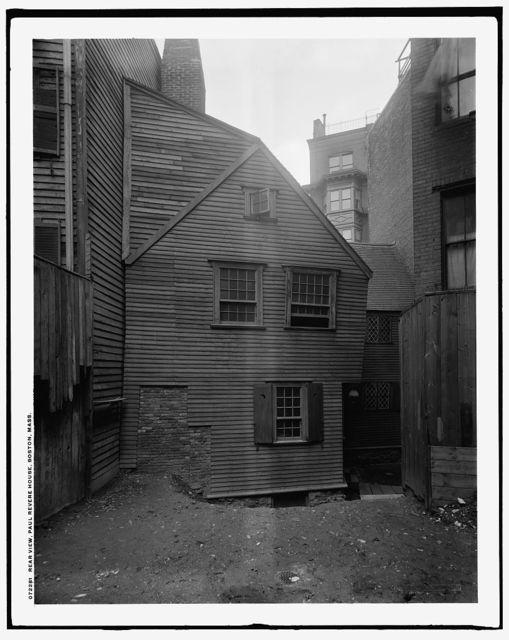 Rear view, Paul Revere house, Boston, Mass.