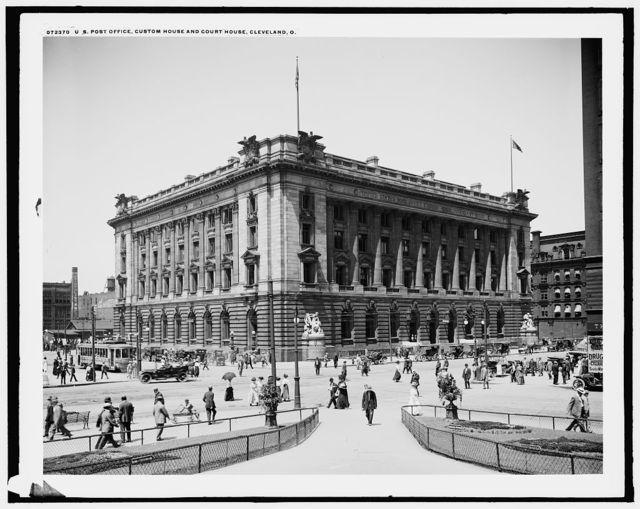 U.S. Post Office, Custom House and Court House, Cleveland, O[hio]