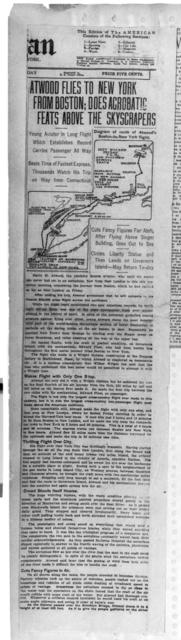 Atwood Flies to New York from Boston; Does Aerobatic Feats Above the Skyscrapers [New York American, 2 July 1911]