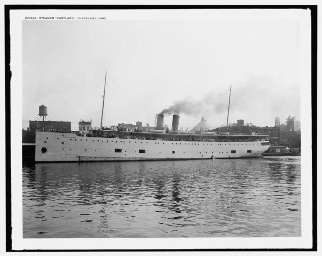 Steamer Eastland, Cleveland, Ohio
