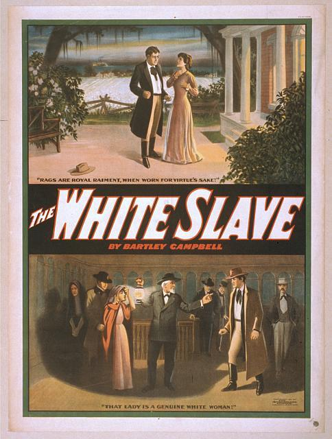 The white slave by Bartley Campbell.