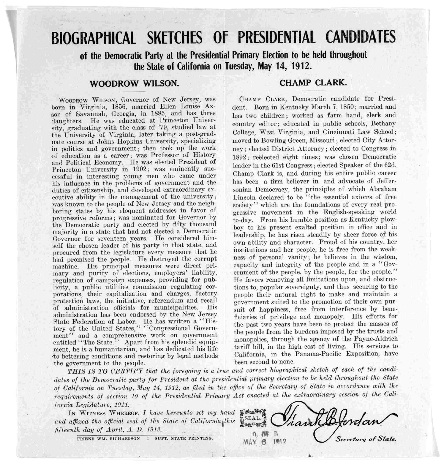 Biographical sketches of presidential candidates of the Democratic party at the presidential primary election to be held throughout the state of California on Tuesday, May 14, 1912. Woodrow Wilson. Champ Clark.