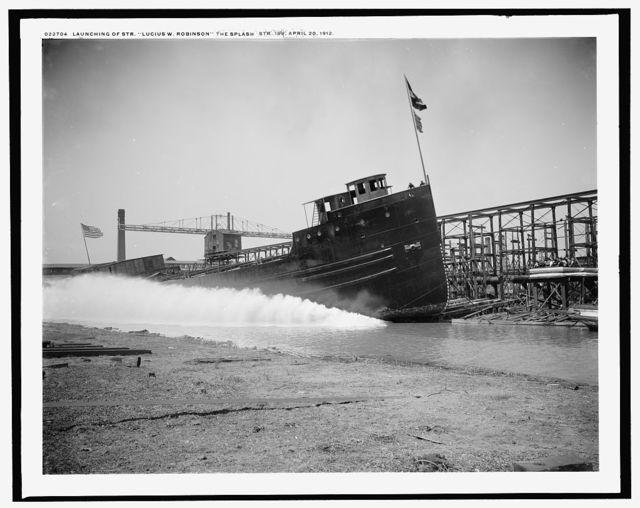Launching of Str. Lucius W. Robinson, the splash, Str. 189
