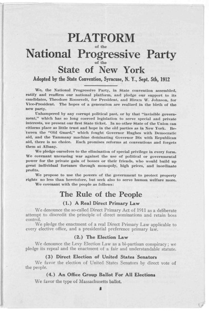 State platform. National progressive party of the State of New York. Adopted by the State convention, Syracuse, N. Y., Sept. 5, 1912. New York 1912.