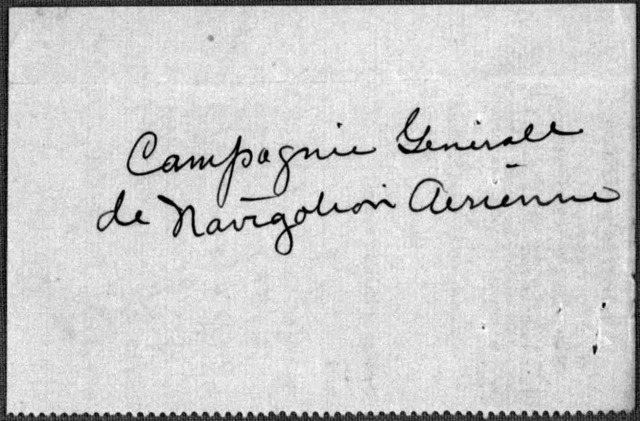 Subject File:  Foreign Business--Countries--France--Compagnie General de Navigation Aerienne, 1912