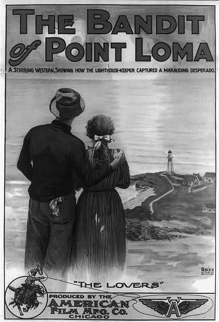 """""""The Bandit of Point Loma - a stirring western showing how the light-house keeper captured a marauding desperado"""""""