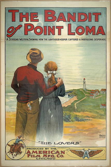 """The Bandit of Point Loma - a stirring western showing how the light-house keeper captured a marauding desperado"""