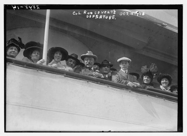 Col. Roosevelt on S.S. VANDYCK - departure 10/4/13
