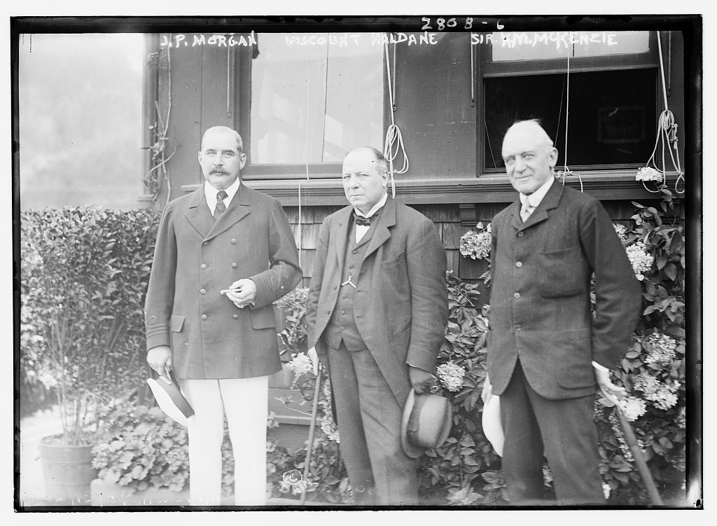 J.P. Morgan, Viscount Haldane, and Sir K.M. McKenzie