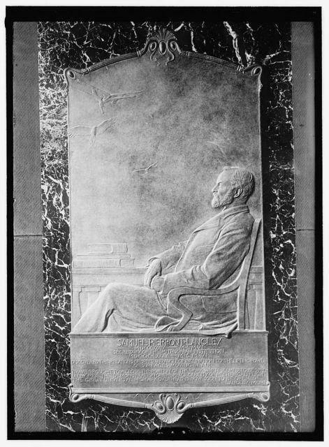 LANGLEY, SAMUEL PIERPONT. SECRETARY, SMITHSONIAN INSTITUTE. MEMORIAL TABLET IN ENTRANCE OF SMITHSONIAN