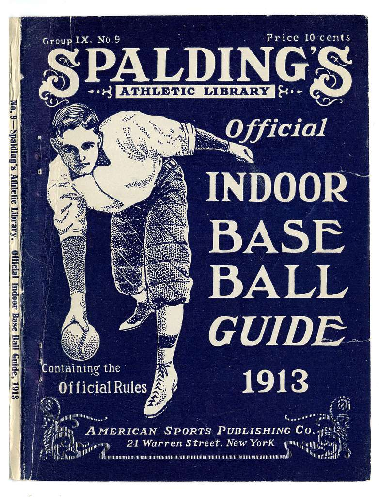 Official indoor base ball guide containing the constitution, 1913