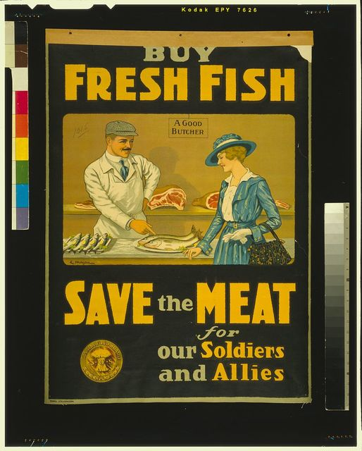 Buy fresh fish, save the meat for our soldiers and allies / E. Henderson.