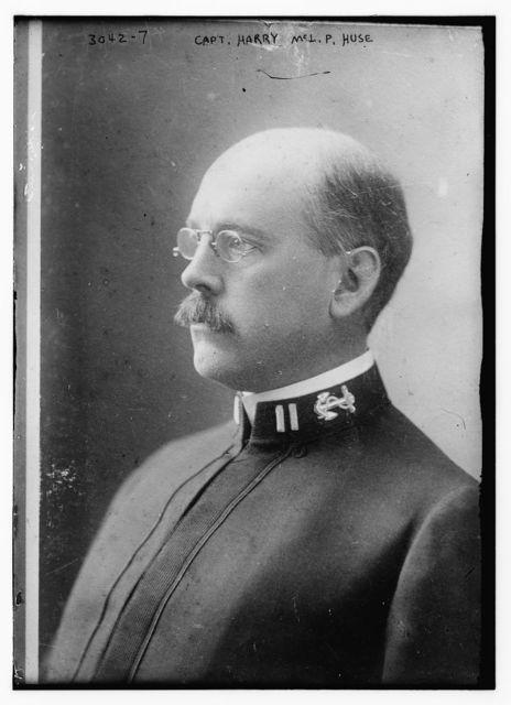 Capt. Harry McL.P. Huse