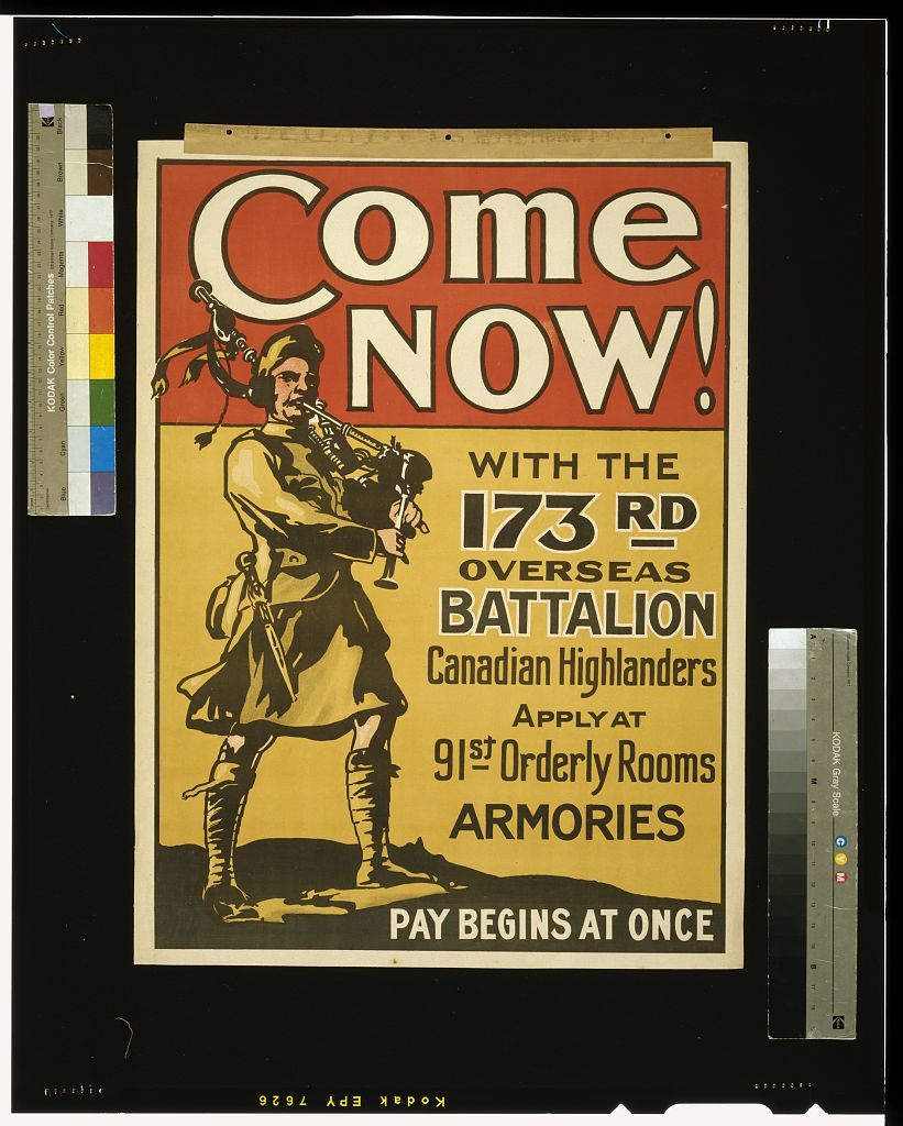 Come now! With the 173rd Overseas Battalion, Canadian Highlanders