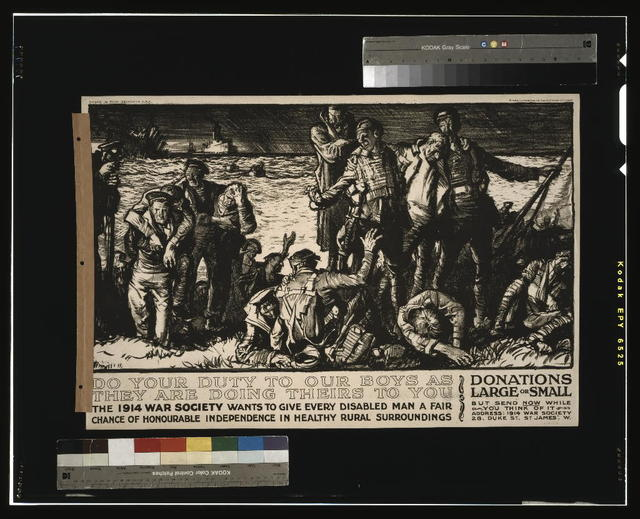 Do your duty to our boys as they are doing theirs to you. The 1914 War Society wants to give every disabled man a fair chance of honourable independence in healthy rural surroundings / designed by Frank Brangwyn, A.R.A. ; printed by the Avenue Press Ltd., Bouverie St., London, E.C. England.