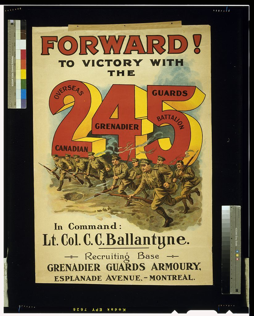 Forward! To victory with the 245 Overseas Canadian Grenadier Guards Battalion
