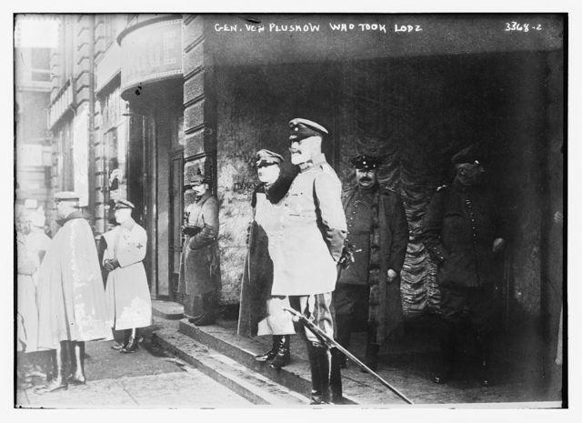 Gen. von Pluskow who took Lodz