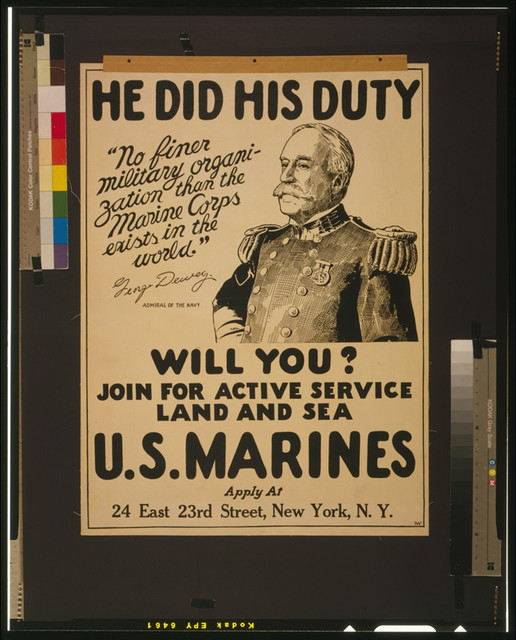 He did his duty - will you? U.S. Marines - join for active service land and sea / / PW.