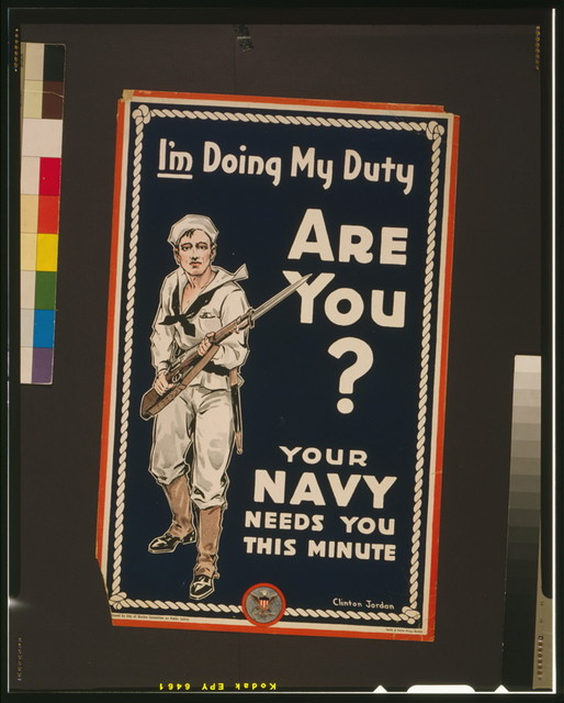 I'm doing my duty are you? Your Navy needs you this minute / / Clinton Jordan.