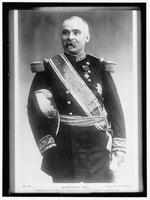 PAU, PAUL MARIE CESAR GERALL. GENERAL OF FRANCE