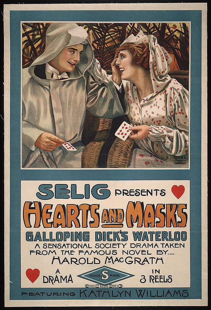 Selig presents hearts and masks Galloping Dick's waterloo, a sensational society drama taken from the famous novel by Harold MacGrath.