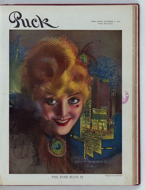 The eyes have it / Rolf Armstrong 1914 ; painted by Rolf Armstrong.