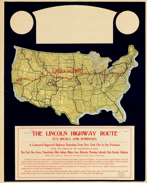 The Lincoln Highway route : it's ideals and purposes : a connected improved highway extending from New York City to San Francisco ...