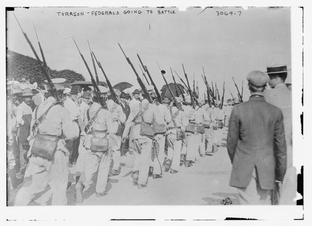 Torreon -- Federals going to battle