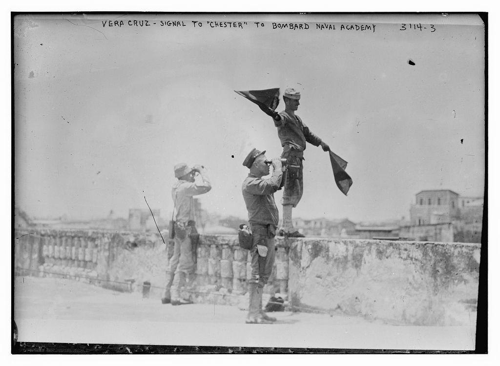 "Vera Cruz -- Signal to ""Chester"" to bombard Naval Academy"