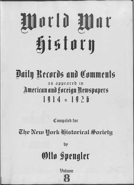 World War history : daily records and comments as appeared in American and foreign newspapers, 1914-1926 (New York), August 21, 1914, (1914 August 21-24)