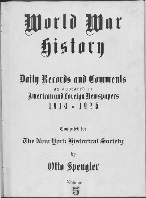 World War history : daily records and comments as appeared in American and foreign newspapers, 1914-1926 (New York), August 10, 1914, (1914 August 10-14)