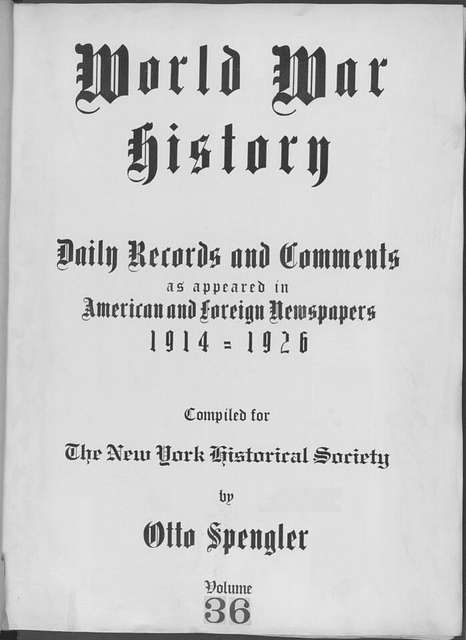 World War history : daily records and comments as appeared in American and foreign newspapers, 1914-1926 (New York), November 25, 1914, (1914 November 25-29)