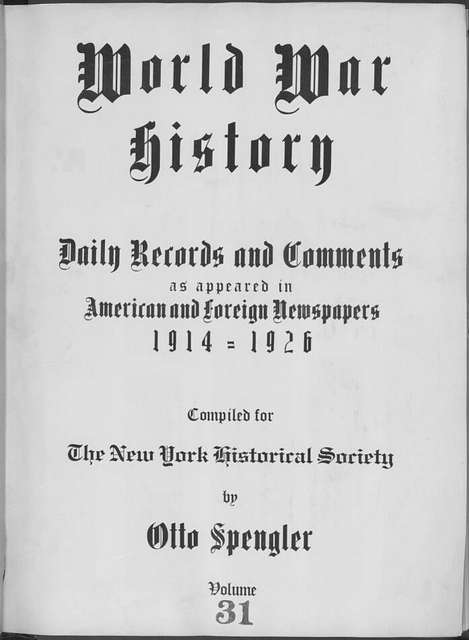 World War history : daily records and comments as appeared in American and foreign newspapers, 1914-1926 (New York), November 3, 1914, (1914 November 3-9)