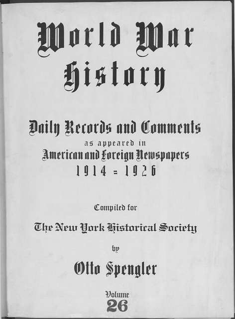 World War history : daily records and comments as appeared in American and foreign newspapers, 1914-1926 (New York), October 12, 1914, (1914 October 12-17)