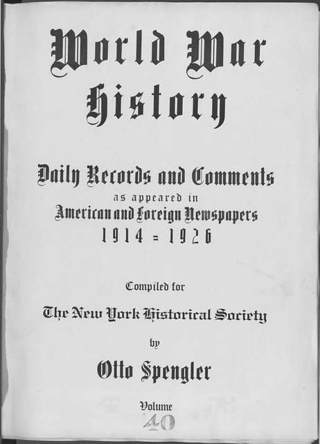 World War history : daily records and comments as appeared in American and foreign newspapers, 1914-1926 (New York), December 10, 1914, (1914 December 10-13)