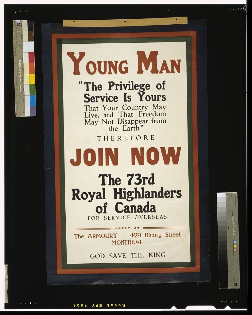 Young man ... join now, the 73rd Royal Highlanders of Canada