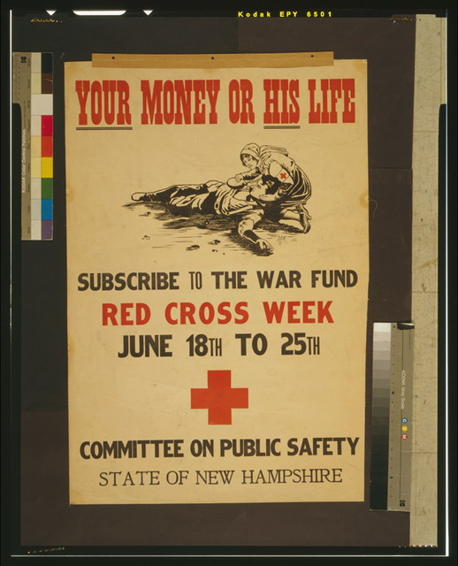 Your money or his life Subscribe to the war fund - Red Cross week - June 18th to 25th / / Ayer.