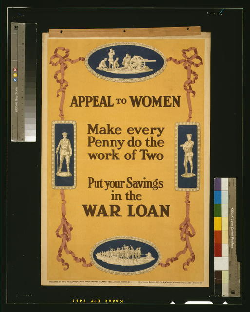 Appeal to women. Make every penny do the work of two. Put your savings in the war loan / printed by David Allen & Sons Ld. Harrow, Middlesex.